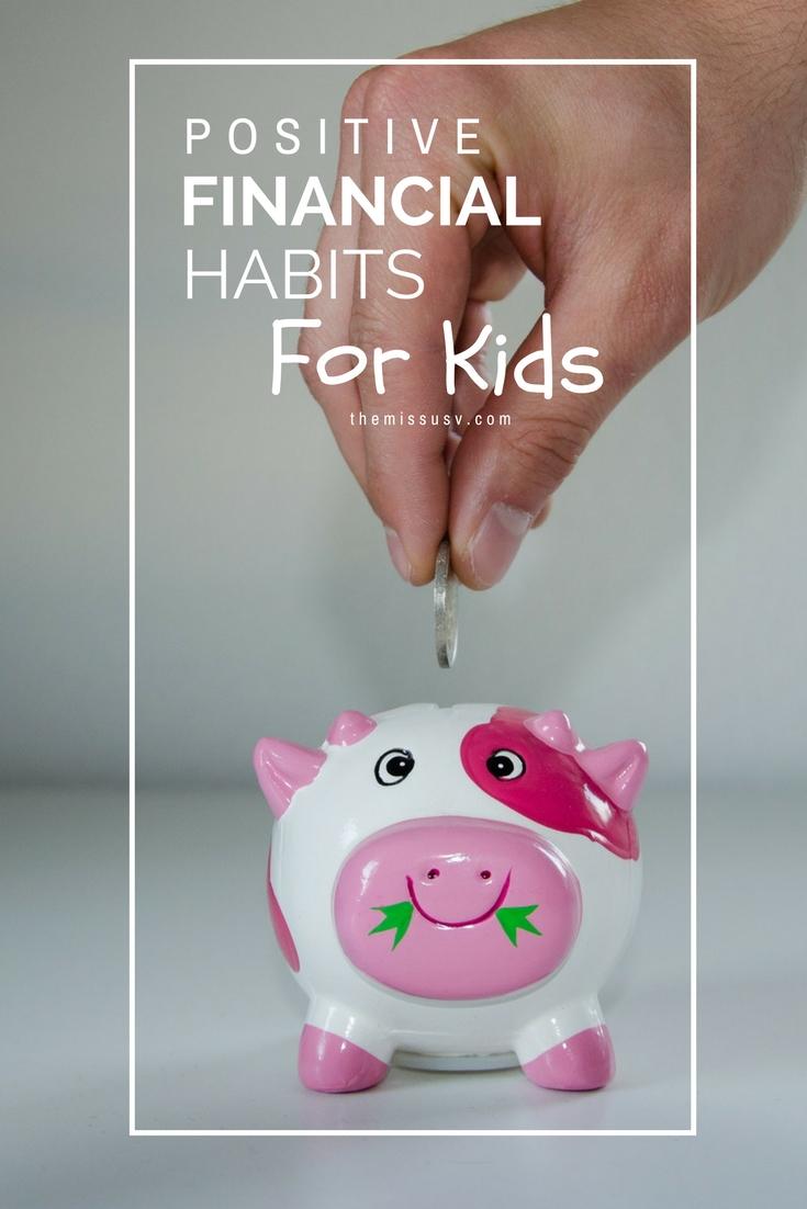Positive Financial Habits for Kids - Parenting Tip