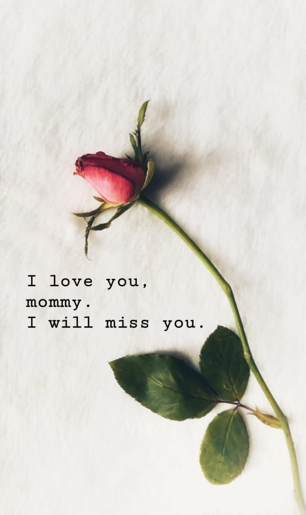 Dealing with Grief - Missing Mommy