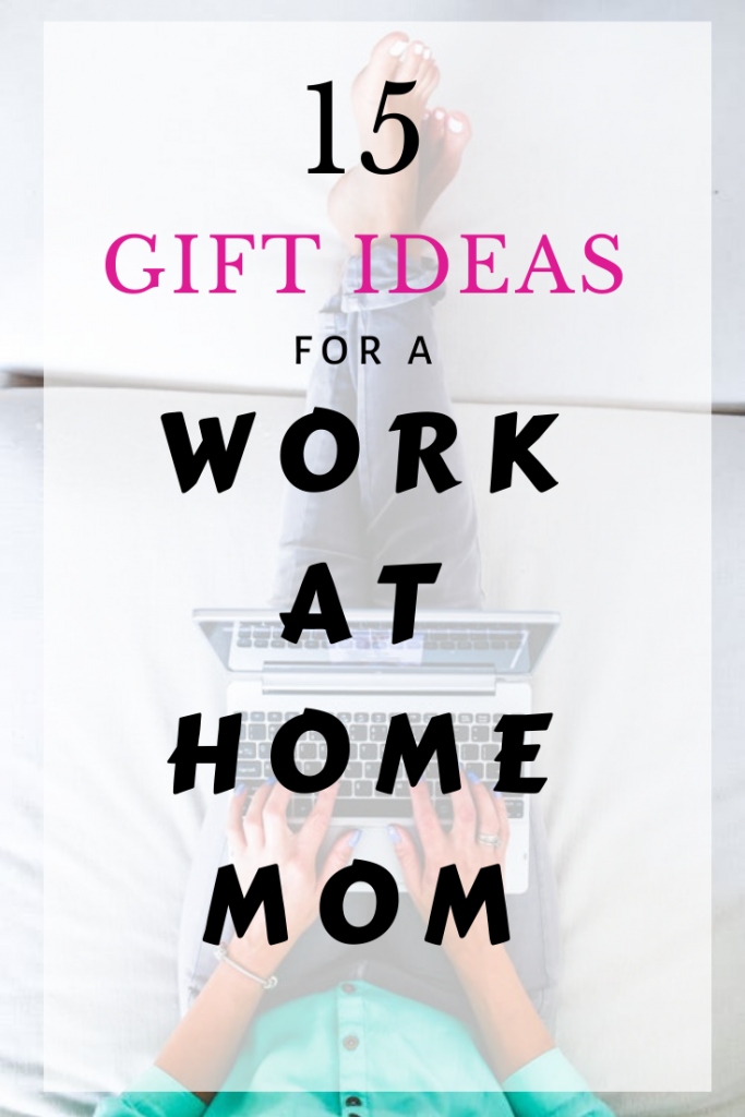 15 Best Gifts for a WAHM (work-at-home-mom)